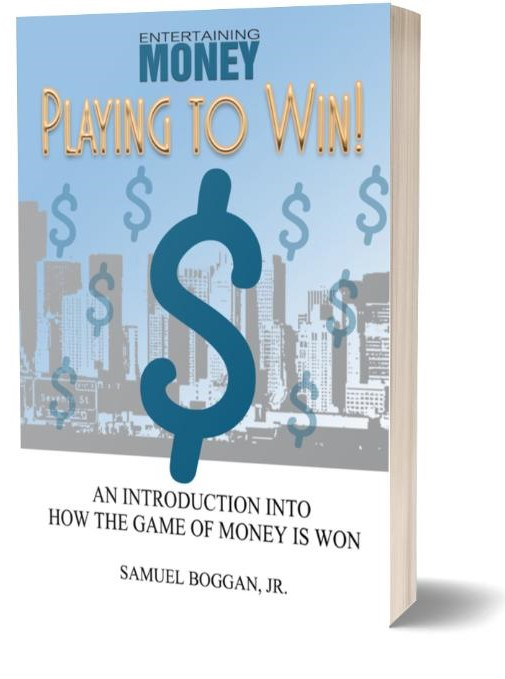 Entertaining Money: Playing to Win! eBook